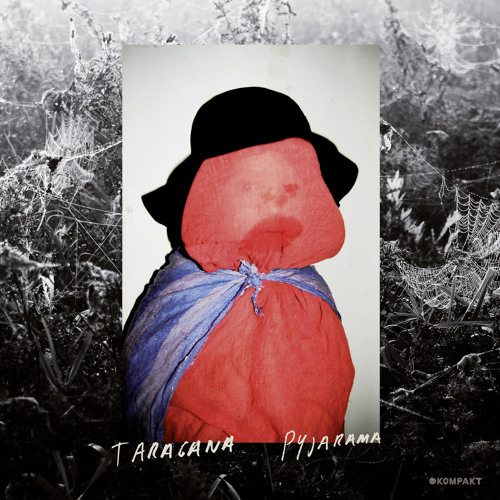 Taragana Pyjarama - Growing Forehead feat. Kicki Halmos