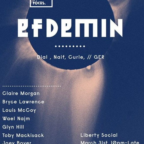 Live @ Out Of Focus feat. EFDEMIN (Melbourne) - March 2012