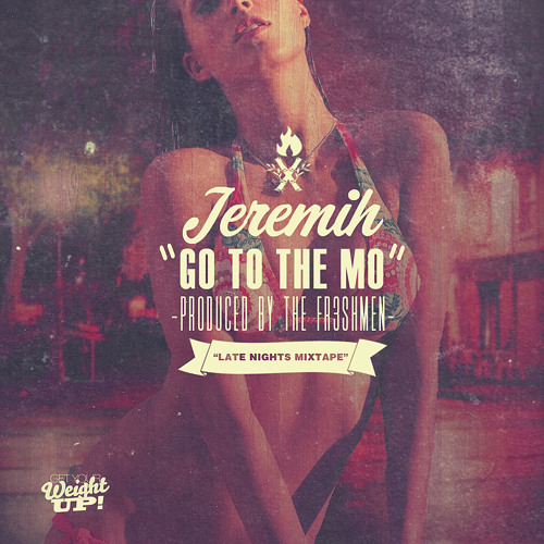 Jeremih - Go To The Mo (Dirty)