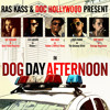 Ras Kass x Doc Hollywood - Dog Day Afternoon ft. Kat Graham, Dirt Nasty