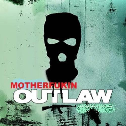 ONE_PERCENT - -MotherFu#king OUTLAW