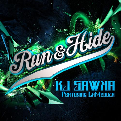 Run and Hide by KJ Sawka ft. LaMeduza - Dubstep.NET Exclusive