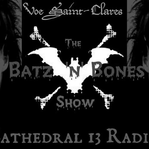 TheBatz n bonesShow