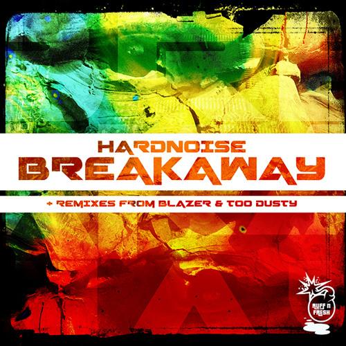 HardNoise - Breakaway (Original Mix) [Out Now]