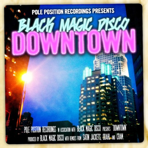 "Black Magic Disco - ""Downtown"" (Odahl Remix)"