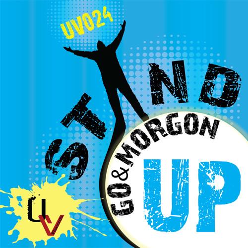 [UV024] Go & Morgon - Stand Up (Original Mix) [UrbanVibe Records] OUT NOW