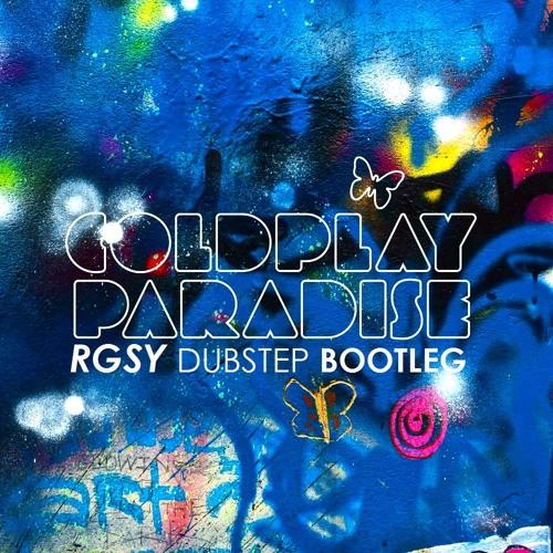 Paradise (RGSY Dubstep Bootleg)