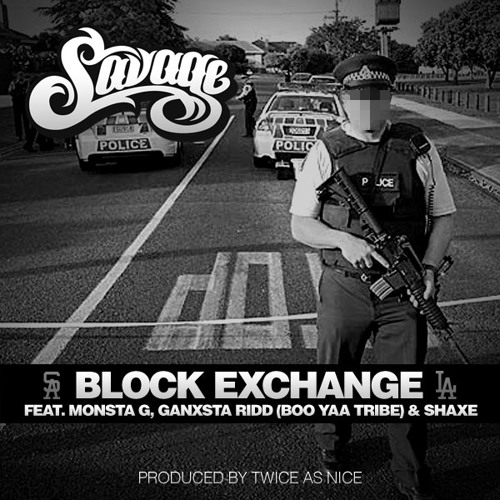 Block Exchange feat. Monsta G, Ganxsta Ridd & Shaxe