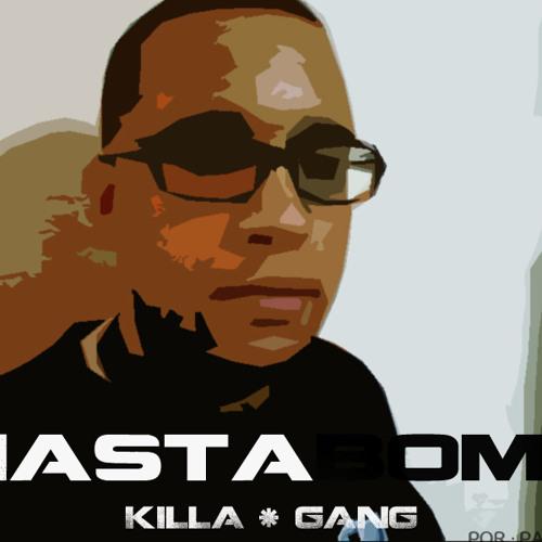 Pa Bo Nha Nigga (Ita Cabral) MastaBomb, Gangsta K. & Johny Stony (KILLA GANG)