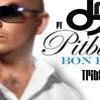 Bon Bon Tribal Remix-Dj Meño ft Pitbull