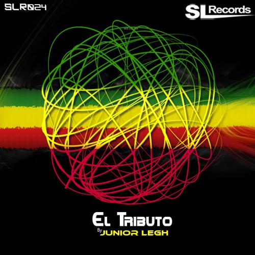Junior Legh -  EL Tributo (Original Reggae Mix) [SL Records]