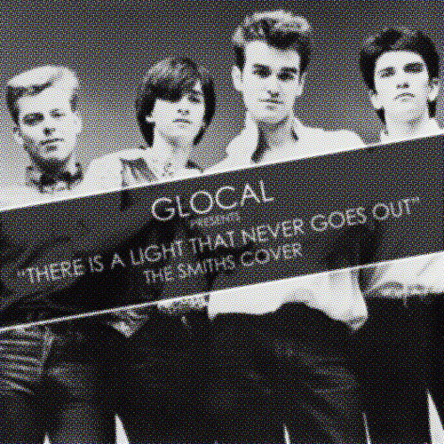 There is a Light That Never Goes Out (The Smiths Cover)