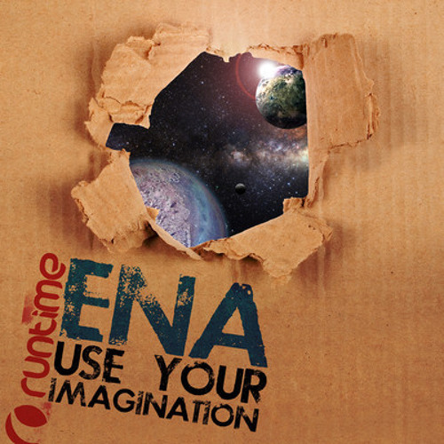 Ena - Use Your Imagination EP [clip] Runtime Records