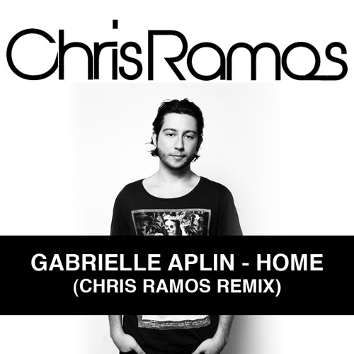 Gabrielle Aplin - Home (Chris Ramos Remix)