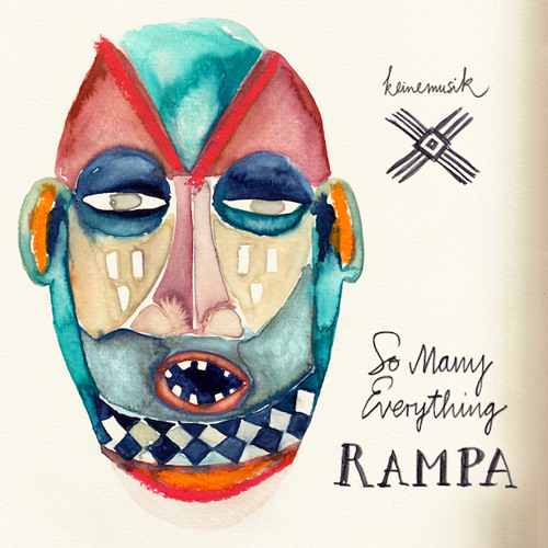 Rampa - Everything feat. Meggy - Keinemusik (extract)