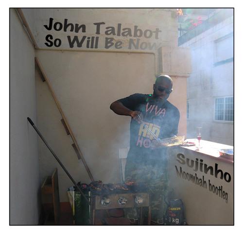 John Talabot - So Will Be Now (Sujinho BBQ Bootleg)(new dl Link)