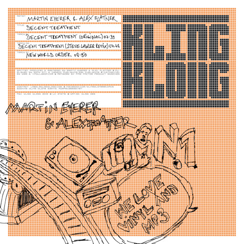 Martin Eyerer & Alex Flatner - Decent Treatment (Steve LAWLER Remix) /// Kling Klong 2012