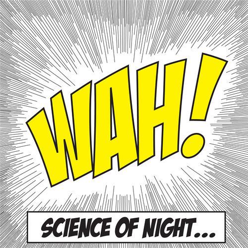 Science of Night - Wah! (Luke Meader Remix)