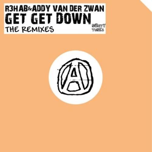 R3hab & Addy van der Zwan - Get Get Down (Sunnery James & Ryan Marciano Remix)