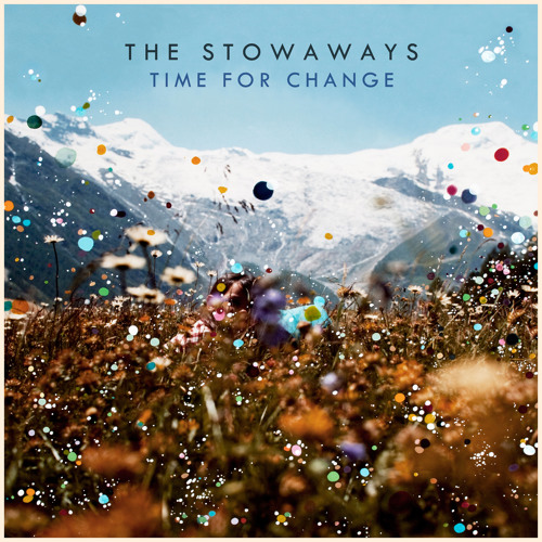 The Stowaways - Time For Change