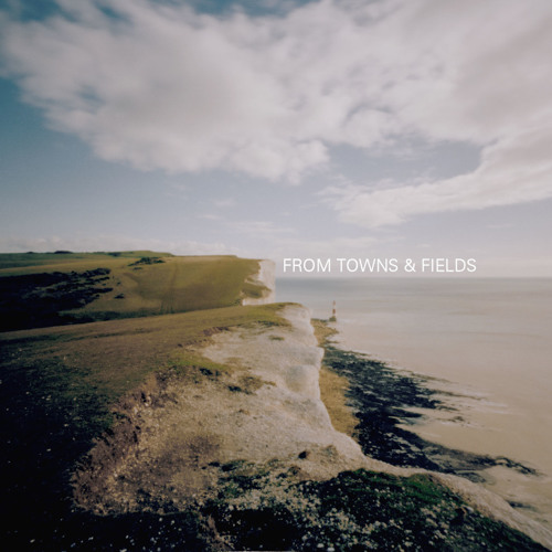 From Towns & Fields