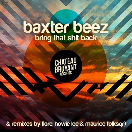 Baxter Beez - Bring That Shit Back (Paranoise Collision Remix) FREE DL