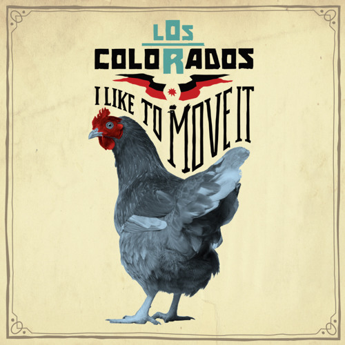 Los Colorados 'I Like To Move It (Robert Soko Remix)'