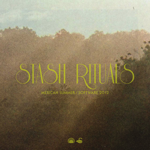 Mexican Summer / Sofware Recording Co. - Stash Rituals Sampler