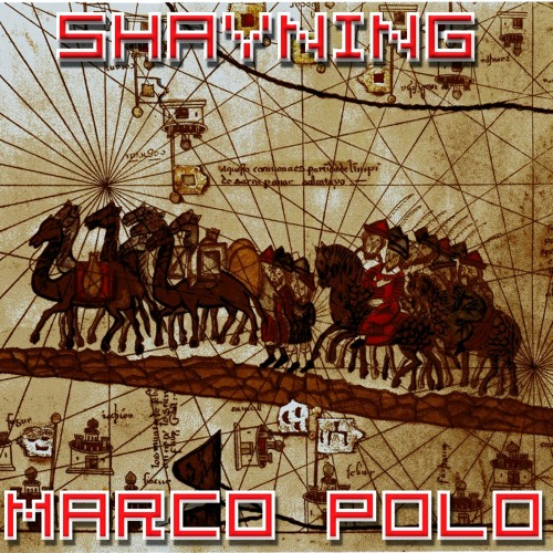 Shayning - Marco Polo