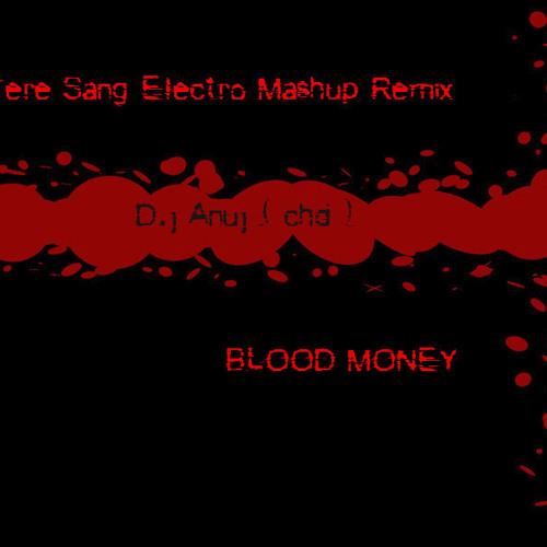 Jo tere sang electro Mashup mix  ( Dj Anuj Chandigarh} Promo