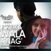 X FADER - Koka Wala Nag