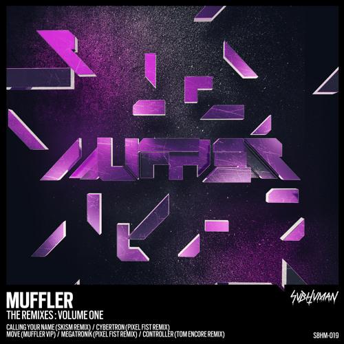Muffler - Calling Your Name (SKiSM Remix) (SUBHUMAN 019)