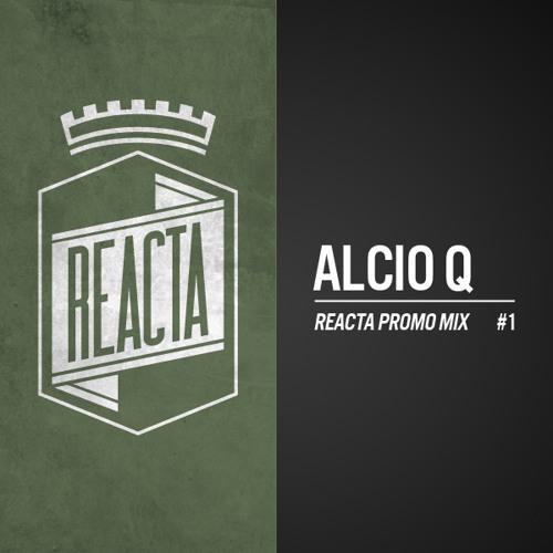 REACTA / Alcio_Q Promo mix