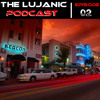 The LuJanic Podcast 02 MP3 Download