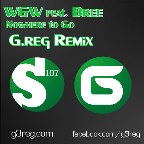 W&W feat. Bree - Nowhere To Go (G.reg Remix) - [FREE Download]