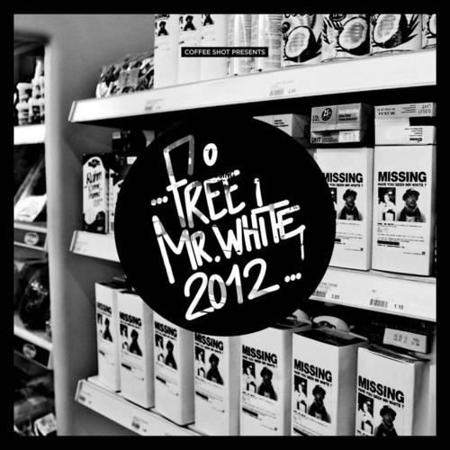 Free Mr White 2012 (Mixtape)