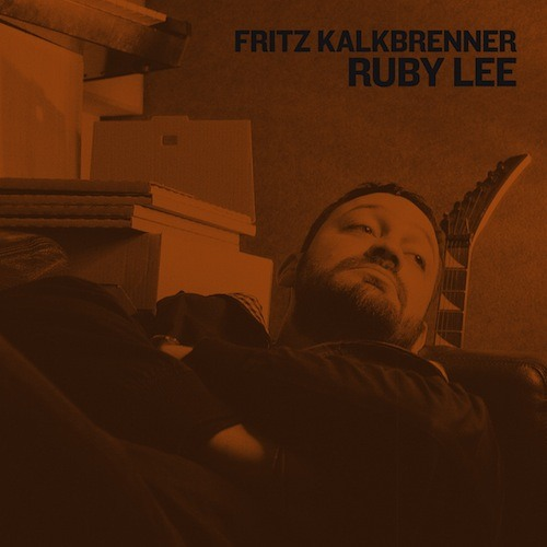 Fritz Kalkbrenner - Ruby Lee ('74 Version)