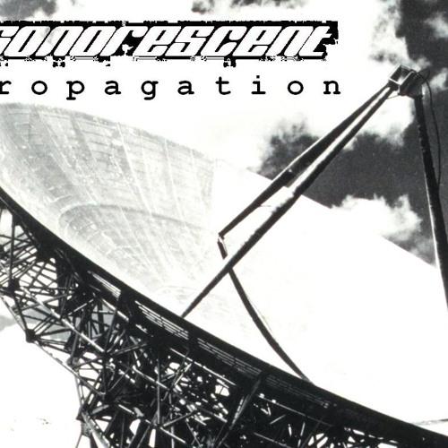 Sonorescent - Propagation 015 - I Am A Visitor (April 2012)