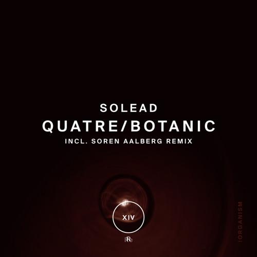 """Solead """"Quatre"""" + """"Botanic"""""""
