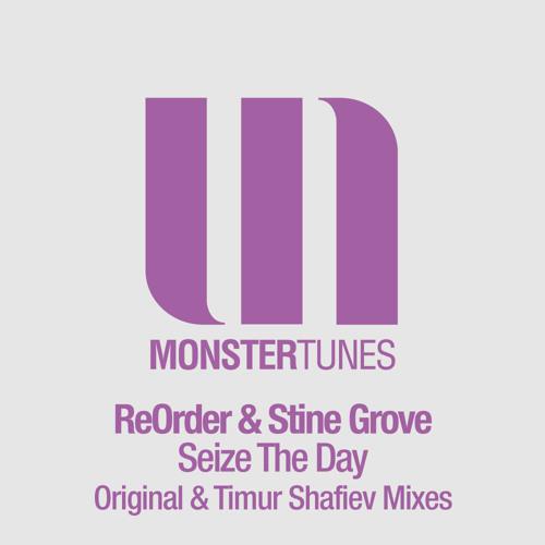 ReOrder & Stine Grove - Seize The Day (Original Mix)