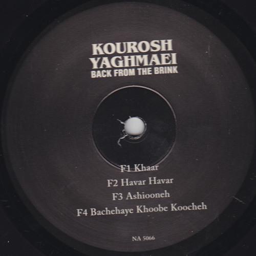 Kourosh Yaghmaei - Khaar