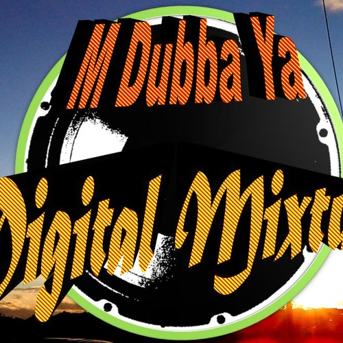 M Dubba Ya - Dusted