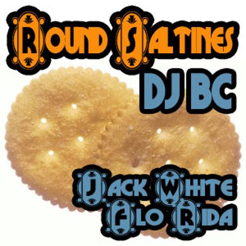 dj BC - Round Saltines (Jack White vs Flo Rida)