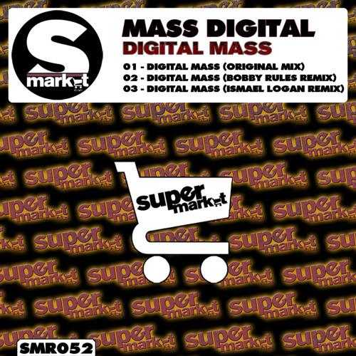 Mass Digital - Digital Mass (Ismael Logan Remix)