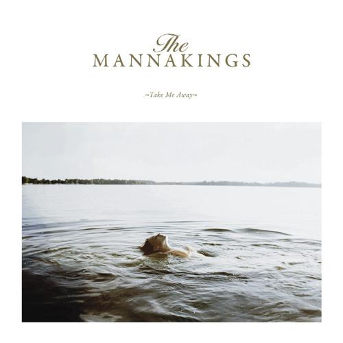 Take Me Away - The Mannakings (Free Download)