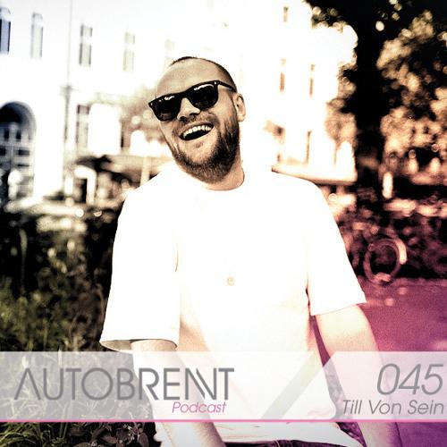 Till von Sein - Autobrennt Podcast 45