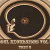 Soul Excursions Vol 1