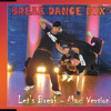 Break Dance Mix 4 - Let's Break (Maxi Version)