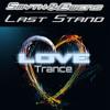 Smyth & Ewens - Last Stand (Original Mix)