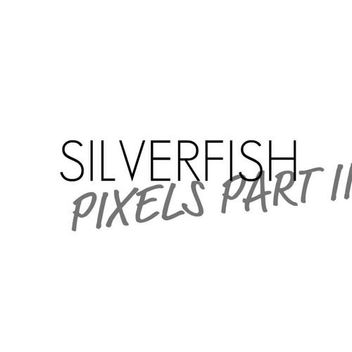 Modigs - Silverfish ( Pixels pt. III )